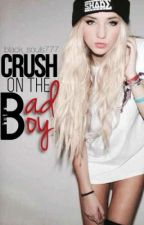 Crush On The Bad Boy. by Black_Souls777