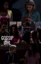 Gossip Girl by OtpHugs
