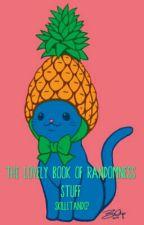 The Lovely Book Of Randomness Stuff by KorstinaTrash
