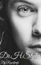 Dr.H.Styles by royalfanfic