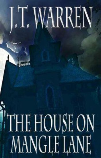 The House on Mangle Lane [Prequel to Hudson House]