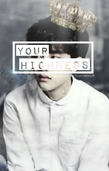 Your Highness | EXO D.O Fanfic