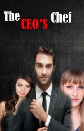 The CEO'S Chef by Jennifire2001
