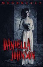 Daniella Johnson (A Short Horror Story) by megan2422