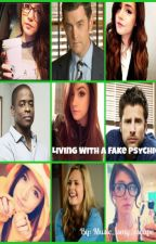 Living With a Fake Psychic (Psych Fanfic) by music_ismy_escape