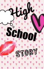 High school story by i_love_music1212