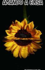AMANDO A ELISA by moon1900