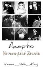 Acepto. Yo romperé Zerrie. by VaBeFour