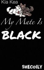My Mate Is Black (Zac Efron / Reginae Carter) {COMPLETED} by yvonnedesarae
