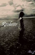 Recluses by WritersCode_TR16