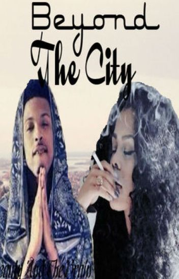 Beyond The City (BTTC Sequel)