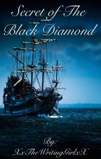 Secret of The Black Diamond by XxTheWritingGirlxX