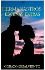 Hermanastros: ¡Escenas extras! by CorazonesAlViento