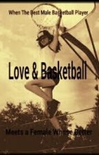 Love and Basketball[A Roc Royal Story] by MichaelLovesMB