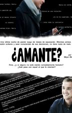 ¿Amante? (fanfic Drarry) by MayeMalfter