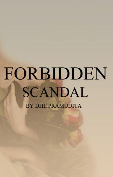 FORBIDDEN SCANDAL