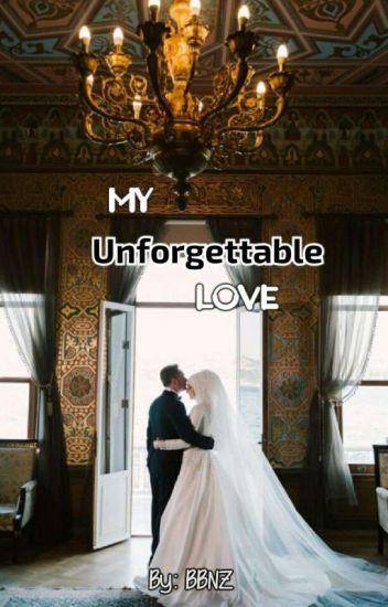 My Unforgettable Love