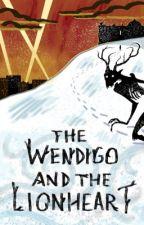 The Wendigo and The Lionheart (A Gotham TV: Bruce/Selina fan fiction) by shadychef