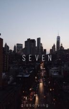 seven by dissolving