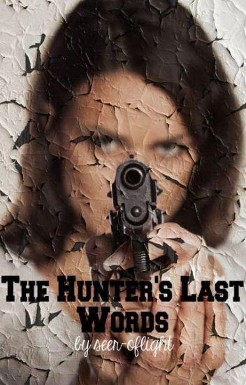 The Hunter's Last Words