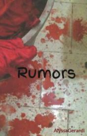 Rumors by AlyssaGerardi