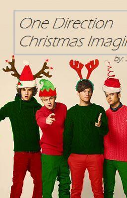 ... Imagines. - One Direction Christmas Imagines. - Page 1 - Wattpad