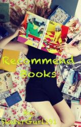Recommend Books by SkaterGurl191