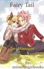 Fairy Tail: Text Messages by animefangirlbooks