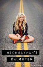 Highwaymans daughter (Brantley Gilbert)(Short story) by YeaummHi
