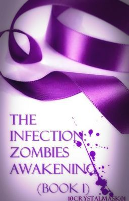 The Infection: Zombies Awakening (Book 1) - EDITING