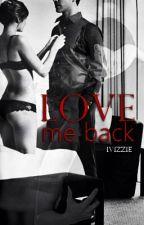 Love me Back by ivizzie