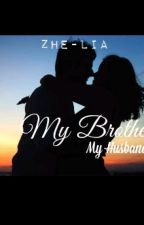 My Brother, My Husband by Zhereta