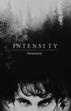 Intensity. by bwanxiety