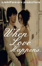 When Love Happens.. by xJemiForeverx