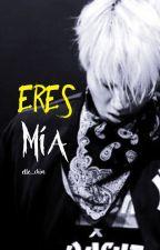 Eres mía (BTS Suga) by elle_chim