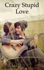 Crazy stupid love by Rossjuliet