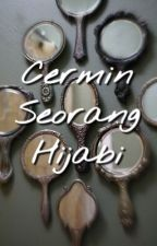 Cermin Seorang Hijabi by Yuniiwida