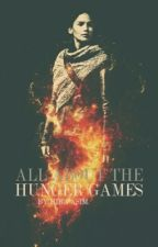 All About Hunger Games by HibaAsim2627