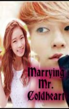 Marrying Mr. Cold-heart [Completed] by smidgetlove