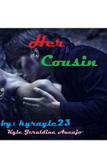 Her Cousin [one shot] SPG