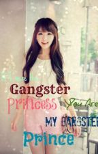 ~If I were the Gangster Princess You are My Gangster Prince~ (slow update) by CarolLani