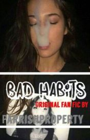 Bad Habits by gawdtillerr