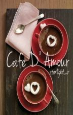 Short Story - Cafe D'Amour by faetouched