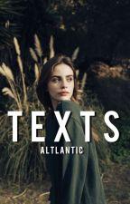 Texts by altlantic