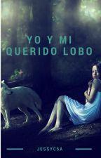Yo y mi querido lobo by jessyc5a