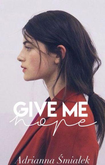 Give Me Hope 1 & 2