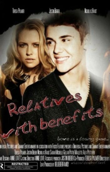 Relatives with benefits.