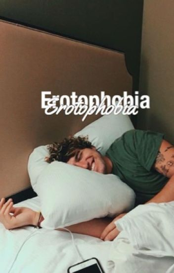 Erotophobia || jian