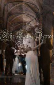 The Last Dance by xoStardust