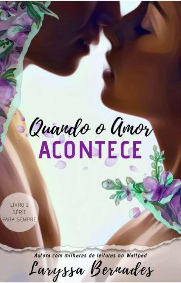 Agora e Sempre - Livro 2. #COMPLETO